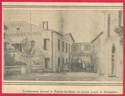 Etablissement Thermal De Balaruc Les Bains, Ou Mourut Joseph De Montgolfier. Hérault (34), Occitanie.1910. - Autres