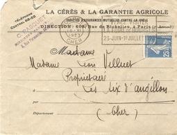 France 1923 - Enveloppe à En-tête Cérès/Garantie Agricole - Bourges/Les Aix D'Angillon - Semeuse 140 - Flamme Bourges - France