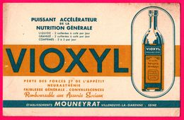 BUVARD - VIOXYL MOUNEYRAT Villeneuve La Garenne - Puissant Accélérateur De La Nutrition Générale - Neurasthénie - Chemist's