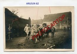 ARLEUX-Prisonniers Francais-CARTE PHOTO Allemande-Guerre 14-18-1WK-France-62-Militaria- - Francia