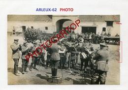 ARLEUX-Concert-Musique-PHOTO Allemande-Guerre 14-18-1WK-France-62-Militaria- - Francia