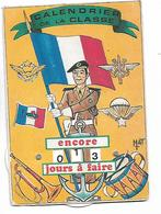 """Carte à Système  - """"Calendrier  De La  Classe -  Encore  .....  .jours à Faire  """"   (  10 X  14,5  Cm  ) - Militari"""