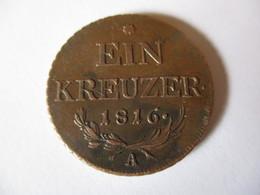 Autriche-Hongrie 1 Kreuzer 1816 - Autriche