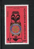POLINESIA FRANCESE - 1979:  Valore Nuovo S.t.l. Da 47 F.- 20° ANNIV. ROTARY CLUB DI PAPEETE - In Ottime Condizioni. - Polinesia Francese
