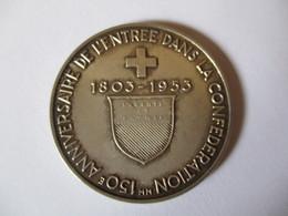 Suisse: Médaille Argent 150e Anniversaire De L'entrée Du Canton De Vaud Dans La Confédération - Tokens & Medals