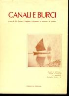 Canali E Burci Tra Le Provincie Di Padova, Rovigo E Venezia - Società, Politica, Economia