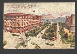 Napoli - Grand Hôtel De Londres - Tram / Tramway / Tranvia - Napoli (Naples)