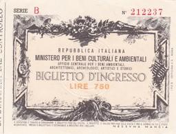BIGLIETTO D'INGRESSO MINISTERO PER I BENI CULTURALI E AMBIENTALI LIRE 750 SERIE B- BLEUP - Tickets D'entrée