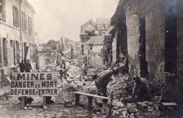 Oise Rue De Noyon Minee Par Les Allemands WWI Ancienne Photo 1914-1918 - War, Military