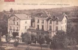 63 - CHATEL GUYON - Le Mont-Chalusset, Hôtel Et Annexe - Châtel-Guyon