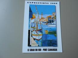 GARD LE GRAU DU ROI PORT CAMARGUE  EXPOSITIONS 2000 PROGRAME AU VERSO - Le Grau-du-Roi