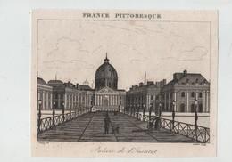 France Pittoresque 1835 Palais De L'Institut Fleury Mercier - Ohne Zuordnung