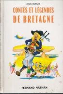 CONTES ET LEGENDES DE BRETAGNE JULES DORSAY - Bretagne