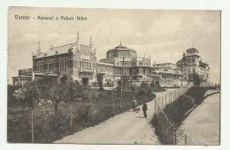 VARESE - KURSAAL E PALACE HOTEL 1913 VIAGGIATA FP - Varese