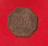 LA FRATERNITE  -  0.10 C  D'AMPLEPUIS - RHONE - - Monetary / Of Necessity