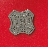 LA FRATERNITE  -  0.50 C  D'AMPLEPUIS - RHONE - - Monetary / Of Necessity