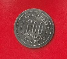 LA FRATERNITE  - 1 F  D'AMPLEPUIS - RHONE - - Monetary / Of Necessity