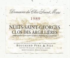 étiquette De Vin , Bourgogne , NUITS SAINT GEORGES , Clos Des ARGILLIERES , Bouchard , Beaune , Côte D'or, 1989 - Bourgogne