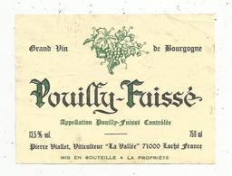 étiquette De Vin , Grand Vin De Bourgogne , POUILLY-FUISSE ,P. Viallet,Loché , Saône Et Loire - Bourgogne