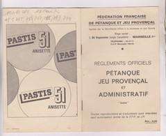REGLEMENT PETANQUE , JEU PROVENCAL ET ADMINISTRATIF, REGLEMENTS OFFICIELS - Bowls - Pétanque