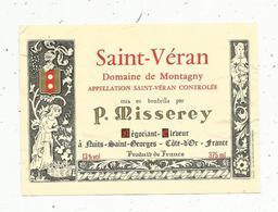 étiquette De Vin , Bourgogne , SAINT-VERAN , Domaine De Montagny,P. Misserey ,Nuits Saint Georges,375 Ml - Bourgogne