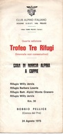 "07539 ""BOBBIO PELLICE - TROFEO TRE RIFUGI - GARA DI MARCIA ALPINA A COPPIE - C.A.I. UGET - 1975"" OPUSCOLO ORIGINALE. - Sport"
