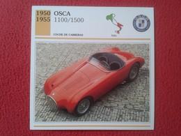 FICHA TÉCNICA DATA TECNICAL SHEET FICHE TECHNIQUE AUTO COCHE CAR VOITURE 1950 1955 OSCA 1100 / 1500 ITALY CARS RACE VER - Coches