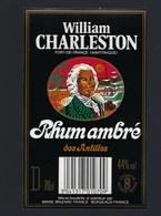 Etiquette Rhum Ambré Des Antilles William Charleston Fort De France Martinique  Marie Brizard Bordeaux - Rhum