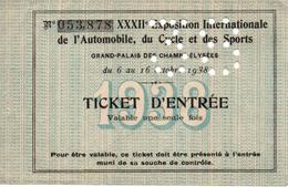 TICKET ENTREE XXXII EXPOSITION INTERNATIONALE AUTOMOBILE CYCLE ET SPORTS  1938 GRAND PALAIS PARIS - Tickets D'entrée