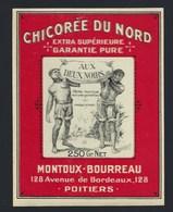 """Ancienne Etiquette Chicorée Du Nord  Extra  Supérieure """"Aux 2 Noirs"""" Montoux-Bourreau Poitiers 250 G - Fruits Et Légumes"""