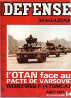 Défense Magazine Août 1977 N°14 OTAN - Pacte De Varsovie - Magazines & Papers