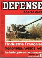 Defense Magazine Aout 1977 N°13 Industrie Militaire Française - Magazines & Papers