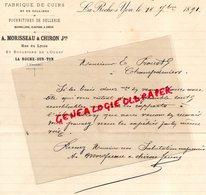 85- LA ROCHE SUR YON- RARE LETTRE MANUSCRITE SIGNEE A. MORISSEAU & CHIRON- FABRIQUE CUIRS-SELLERIE 1891 - France