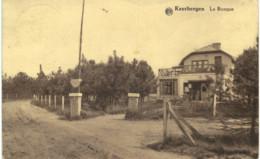 KEERBERGEN    La Bicoque. - Keerbergen