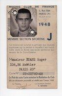 Rugby: Carte De Membre, 1948, Racing Club De France, Roger Ruans, R. Menard (18-3159) - Rugby