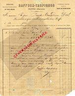 16- RUFFEC- RARE FACTURE RAFFOUX TAUPIGNON-1888- GRAINS GRAINES VIEUX METAUX- PEAUX -CHIFFONS LAINES - France