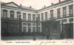 LOUVAIN  Hopital St Pierre. - Leuven