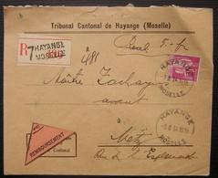 Hayange (Moselle) 1934 Lettre Recommandée Contre Remboursement Du Tribunal Cantonal, Cachet à L'arrière - Storia Postale