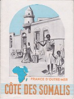 Dépliant FRANCE D'OUTRE-MER : COTE FRANCAISE DES SOMALIS - Dépliants Touristiques