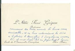 CARTE De VISITE.. L'Abbé René GRIPON, Professeur, Ecole De L'Immaculée Conception à FLERS (61) - Cartes De Visite