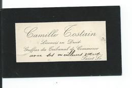 CARTE De VISITE.. Camille TOSTAIN, Licencié En Droit, Greffier Du Tribunal De Commerce, SAINT LO (50) - Cartes De Visite