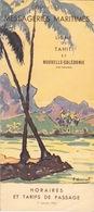 1952 -  LIGNE TAHITI ET NOUVELLE CALÉDONIE - ILES FRANÇAISES DE LA POLYNÉSIE  - CIE DES MESSAGERIES MARITIMES - Dépliants Touristiques