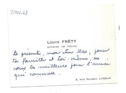 CARTE De VISITE.. Louis FRETY, Officier De Police, 4 Rue Vauban, LYON 6e ( 69) - Cartes De Visite
