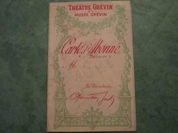 THEÄTRE GREVIN Et MUSEE GREVIN - Carte D'Abonné (vierge) - Théatre & Déguisements