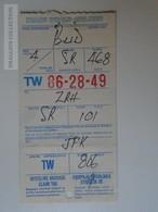 ZA101.8  Airplane -  Airline  - TWA - JFK Airport New York - Zürich - Budapest - SR468 - SR101 - TW806 - Titres De Transport