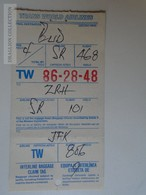 ZA101.9  Airplane -  Airline  - TWA - JFK Airport New York - Zürich - Budapest - SR468 - SR101 - TW806 - Unclassified