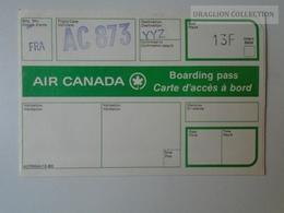 ZA101.11  Airplane -  Airline  - Air Canada -Boarding Pass Flight AC873 - Titres De Transport