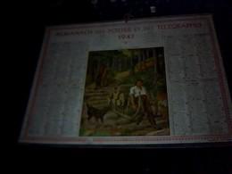 Calendrier  Almanach  Des Postes  Des Telegraphes Annee 1941 -- 3pages  Et Couvertue - Calendriers