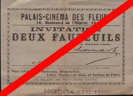 Invitation Deux Fauteuils Palais Cinéma Des Fleurs 58 Boulevard De L' Hôpital Paris - Tickets D'entrée