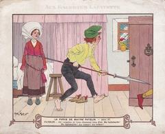 Grands Magasins Aux Galeries Lafayette - Chromo- La Farce De Maître Patelin Scène IV - Illustateur Henry Morin. - Other